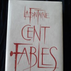 Libros de segunda mano: LA FONTAINE. CENT FABLES. 1963.. Lote 168325896