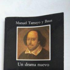 Libros de segunda mano: UN DRAMA NUEVO MANUEL TAMAYO Y BAUS. Lote 168330733