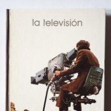 Libros de segunda mano: LIBRO LA TELEVISIÓN. Lote 168335605