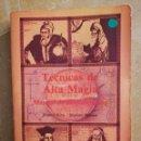 Libros de segunda mano: TÉCNICAS DE ALTA MAGIA. MANUAL DE AUTOINICIACIÓN (FRANCIS KING /STEPHEN SKINNER). Lote 168340412