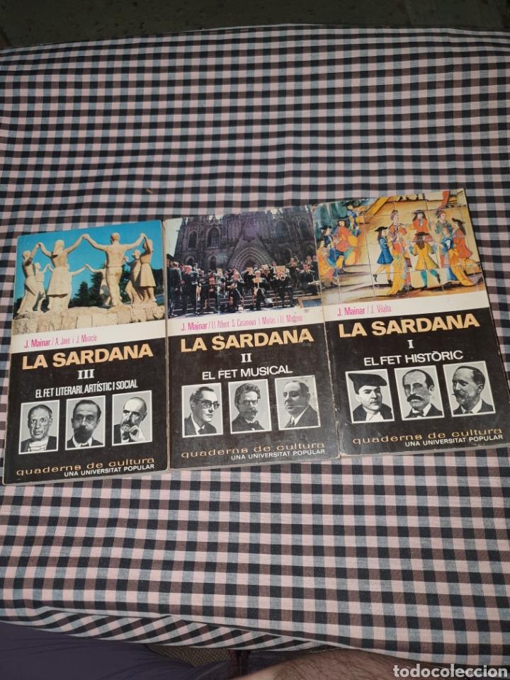 LA SARDANA, EL FET HISTÒRIC EL FET MUSICAL I EL FET LITERARI, ARTÍSTIC I SOCIAL, (Libros de Segunda Mano - Historia - Otros)
