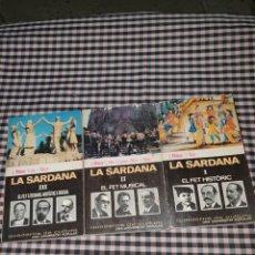 Libros de segunda mano: LA SARDANA, EL FET HISTÒRIC EL FET MUSICAL I EL FET LITERARI, ARTÍSTIC I SOCIAL,. Lote 168342149