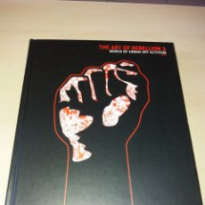 Libros de segunda mano: THE ART OF REBELLION 2 - WORLD OF URBAN ART ACTIVISM. Lote 168351238