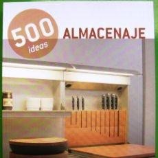 Libros de segunda mano: 500 IDEAS - ALMACENAJE. Lote 168372788