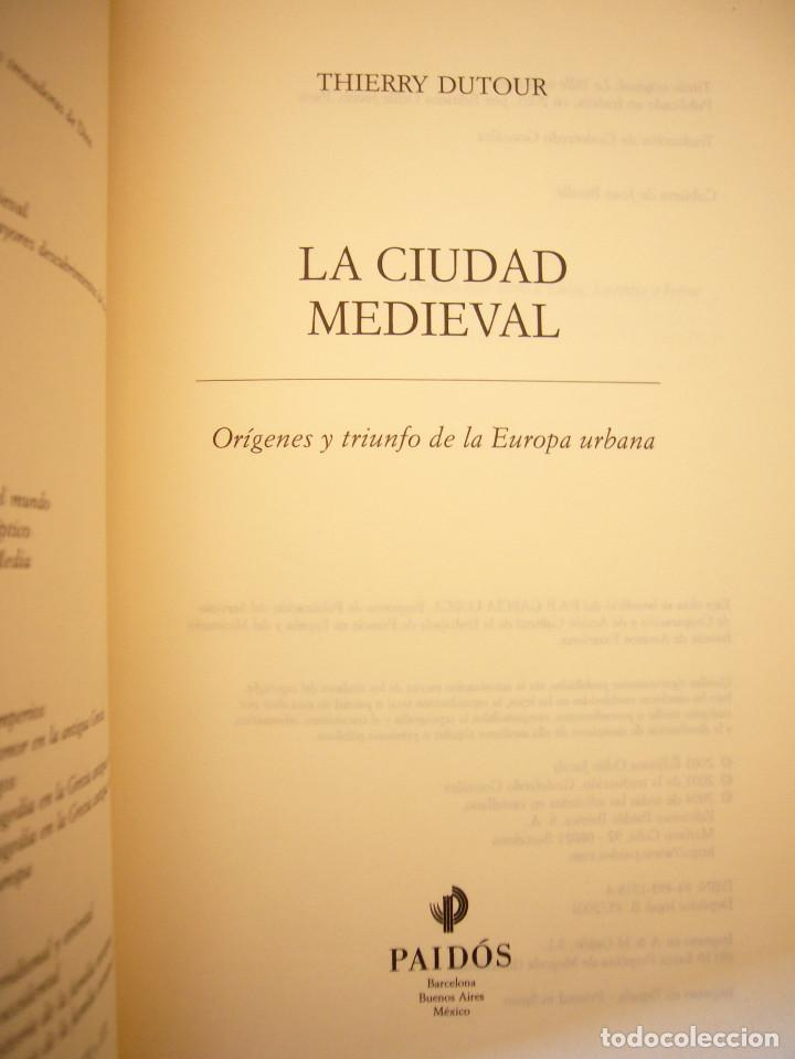 Libros de segunda mano: THIERRY DUTOUR: LA CIUDAD MEDIEVAL (PAIDÓS, 2004) COMO NUEVO - Foto 4 - 168379984