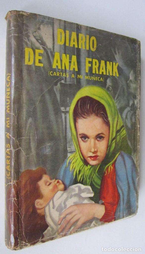 ANA FRANK: DIARIO DE ANA FRANK (CARTAS A MI MUÑECA) (Libros de Segunda Mano - Historia - Otros)