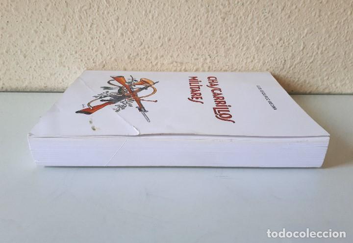 Libros de segunda mano: CHASCARRILLOS MILITARES / LUIS ESQUIROZ MEDINA 1995 - Foto 3 - 168384404