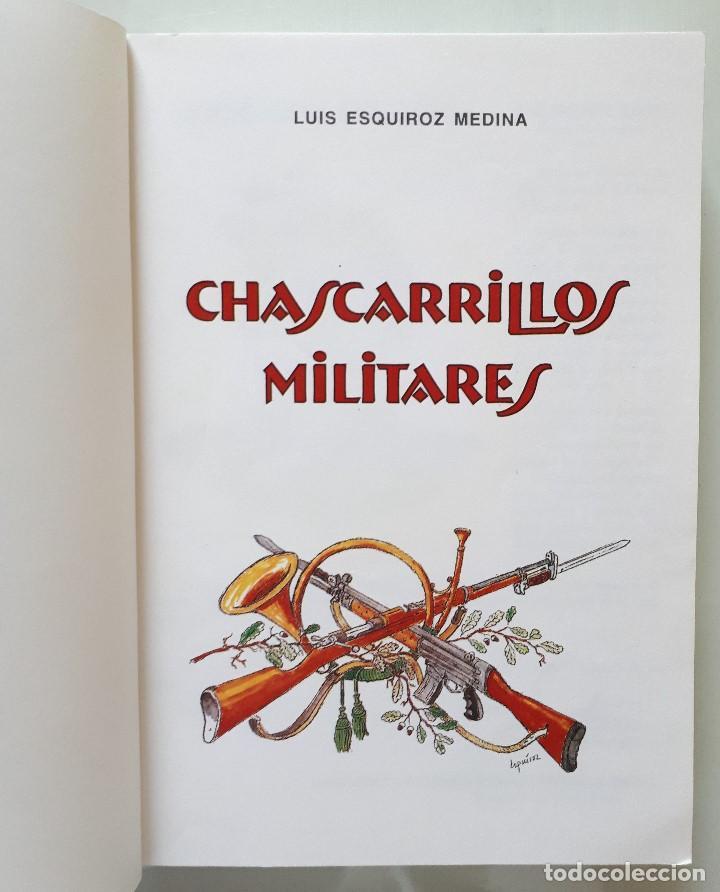 Libros de segunda mano: CHASCARRILLOS MILITARES / LUIS ESQUIROZ MEDINA 1995 - Foto 4 - 168384404