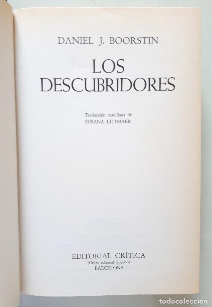 Libros de segunda mano: DANIEL J. BOORSTIN / LOS DESCUBRIDORES / CRÍTICA 1986 - Foto 7 - 168384688