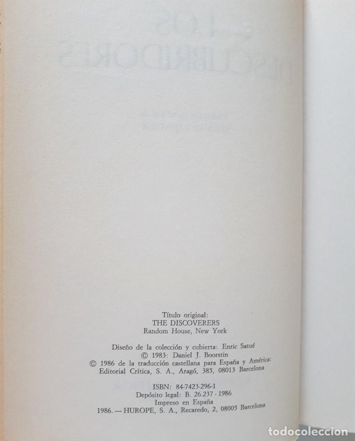 Libros de segunda mano: DANIEL J. BOORSTIN / LOS DESCUBRIDORES / CRÍTICA 1986 - Foto 8 - 168384688