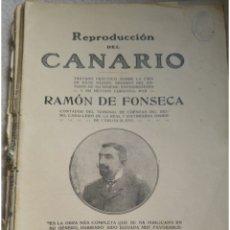 Libros de segunda mano: REPRODUCCIÓN DEL CANARIO POR RAMÓN DE FONSECA 1916. Lote 168384938