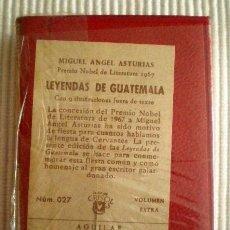 Libros de segunda mano: LEYENDAS DE GUATEMALA (M.A. ASTURIAS) CRISOLÍN 027. 1968. PRECINTADO DE ORIGEN. Lote 178644196