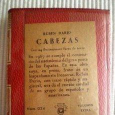 Libros de segunda mano: CABEZAS (RUBÉN DARÍO) CRISOLÍN 024. 1966. PRECINTADO DE ORIGEN. Lote 178643990