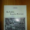 Libros de segunda mano: DOBAL, CARLOS. LA ISABELA : JERUSALEM AMERICANA : LA PRIMERA MISA EN AMÉRICA. Lote 168406321