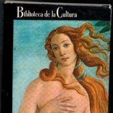 Libros de segunda mano: EL ARTE UNIVERSAL, CIRICE PELLICER. BIBLIOTECA DE LA CULTURA. Lote 168409026