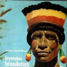 Libros de segunda mano: LEYENDAS BRASILEÑAS, ANTONIETA DIAS DE MORAES. Lote 168409034