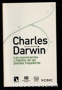 LOS MOVIMIENTOS Y HÁBITOS DE LAS PLANTAS TREPADORAS, CHARLES DARWIN (Libros de Segunda Mano - Ciencias, Manuales y Oficios - Otros)