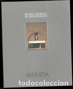 MUSEO NACIONAL DE ARTE ROMANO. MÉRIDA. (Libros de Segunda Mano - Bellas artes, ocio y coleccionismo - Otros)