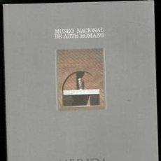 Libros de segunda mano: MUSEO NACIONAL DE ARTE ROMANO. MÉRIDA.. Lote 168409174