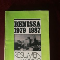 Libros de segunda mano: ALICANTE - BENISSA 1979 1987 RESUMEN HISTORICO - 1987. Lote 168424576