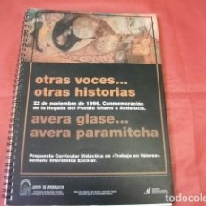 Libros de segunda mano: OTRAS VOCES... OTRAS HISTORIAS LLEGADA DEL PUEBLO GITANO A ANDALUCÍA. Lote 168449588