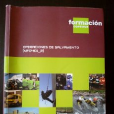 Libros de segunda mano: OPERACIONES DE SALVAMENTO (MF0401_2) EDICIONES GPS MADRID PRIMERA EDICIÓN 2009. Lote 168453216
