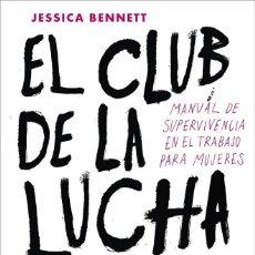 Libros de segunda mano: EL CLUB DE LA LUCHA FEMINISTA. Lote 168463469