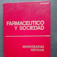 Libros de segunda mano: FARMACÉUTICO Y SOCIEDAD PRIMERA EDICIÓN. Lote 168479356