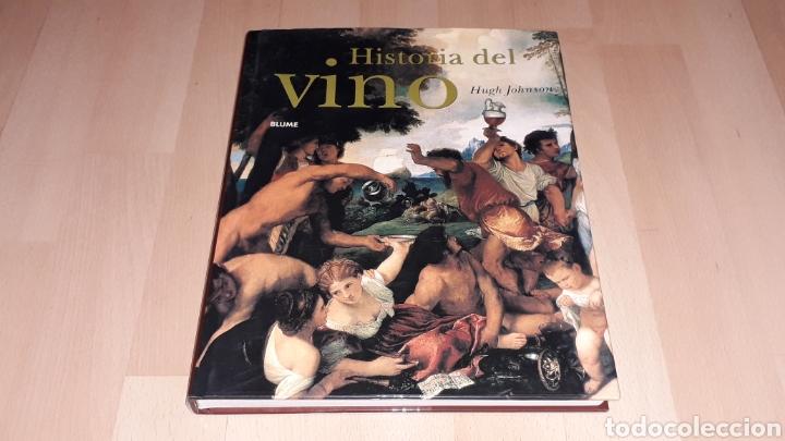 LIBRO HISTORIA DEL VINO, HUGH JOHNSON, 256 PÁG. ED. BLUME, 1ª EDICIÓN EN LENGUA ESPAÑOLA, AÑO 2005. (Libros de Segunda Mano - Bellas artes, ocio y coleccionismo - Otros)