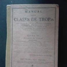 Libros de segunda mano: MANUAL PARA LAS CLASES DE TROPA LIBRO 2º ESCUELA DE CABOS. Lote 168480912