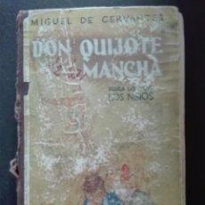 Libros de segunda mano: DON QUIJOTE DE LA MANCHA PARA USO DE LOS NIÑOS MIGUEL DE CERVANTES LIBRERÍA EDITORIAL HERNANDO. Lote 168481020