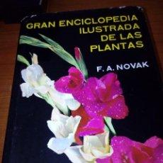 Libri di seconda mano: GRAN ENCICLOPEDIA ILUSTRADA DE LAS PLANTAS. F. A. NOVAK. EST21B2. Lote 168482620