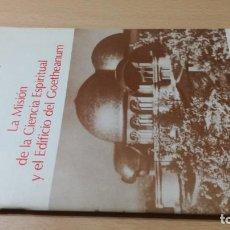 Libros de segunda mano: LA MISION DE LA CIENCIA ESPIRITUAL Y EL EDIFICIO DEL GOETHEANUM/ RUDOLF STEINER/ EPIDAURO EDIT. Lote 168484252