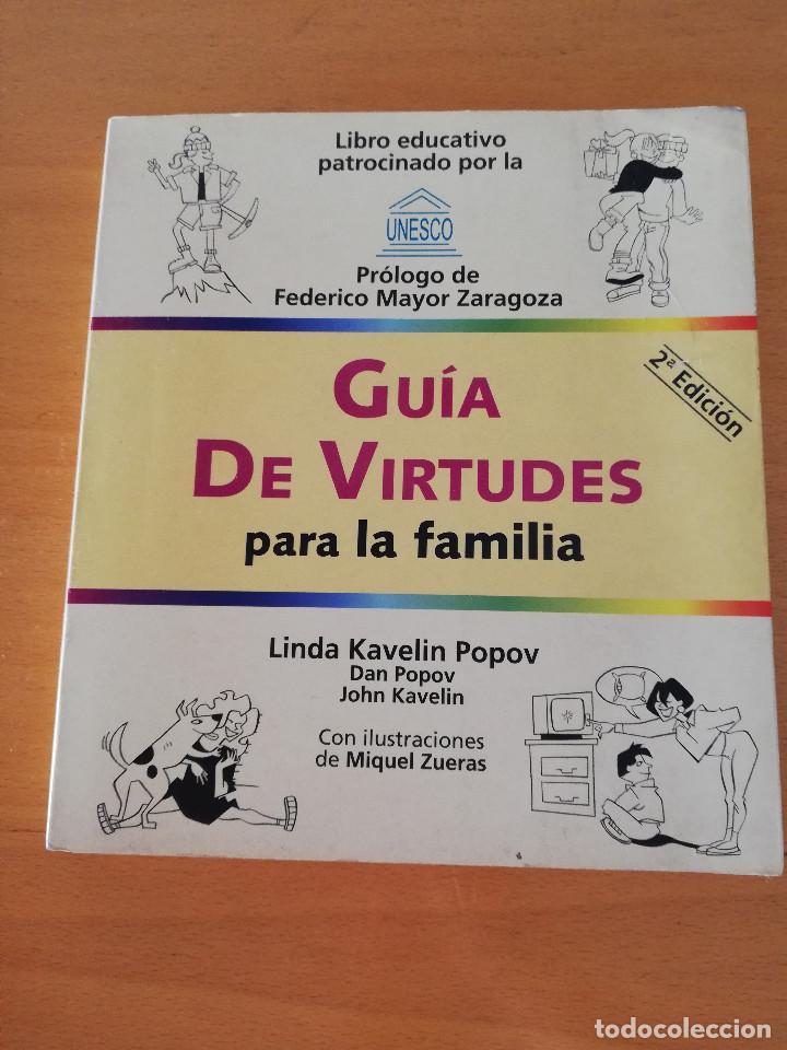 GUÍA DE VIRTUDES PARA LA FAMILIA (LINDA KAVELIN POPOV) (Libros de Segunda Mano - Pensamiento - Otros)