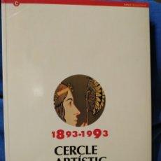 Libros de segunda mano: 1893-1993 CERCLE ARTÍSTIC DE SANT LLUC. CENT ANYS. GENERALITAT DE CATALUNYA, 1993. Lote 168513561
