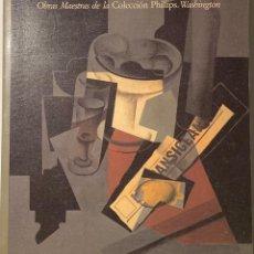 Libros de segunda mano: OBRAS MAESTRAS DE LA COLECCIÓN PHILLIPS. WASHINGTON. Lote 168518608
