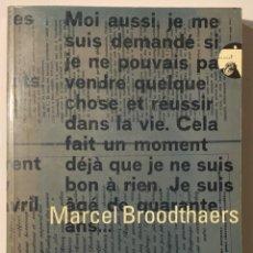 Libros de segunda mano: MARCEL BROODTHAERS. MUSEO NACIONAL CENTRO DE ARTE REINA SOFÍA. Lote 168522092