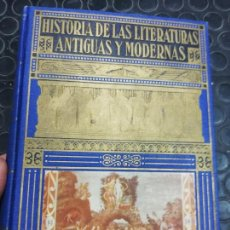 Libros de segunda mano: HISTORIA DE LAS LITERATURAS ANTIGUAS Y MODERNAS. ED. RAMÓN SOPENA, AÑO 1.949.I TOMO.. Lote 168371162