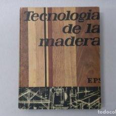 Libros de segunda mano: TECNOLOGÍA DE LA MADERA. (17 X 24 CMS) BY EDICIONES DON BOSCO (1971) - BOSCO, EDICIONES DON. Lote 168528222