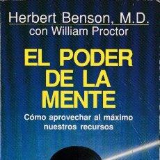 Libros de segunda mano: * PARAPSICOLOGÍA * EL PODER DE LA MENTE / HERBERT BENSON; WILLIAM PROCTOR. Lote 168567312