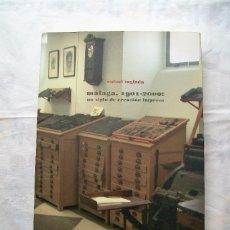 Libros de segunda mano: MÁLAGA, 1901-2000: UN SIGLO DE CREACIÓN IMPRESA CEDMA Y CENTRO CULTURAL GENERACIÓN DEL 27 2009. Lote 36159298