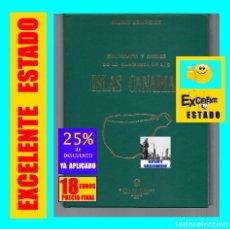 Libros de segunda mano: ETNOGRAFÍA Y ANALES DE LA CONQUISTA DE LAS ISLAS CANARIAS - SABINO BERTHELOT - GOYA EDICIONES 1978. Lote 168581008