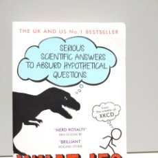 Libros de segunda mano: WHAT IF? - MUNROE, RANDALL. Lote 168588253