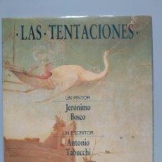 Libros de segunda mano: LAS TENTACIONES - TABUCCHI, ANTONIO. Lote 168588389