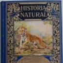 Libros de segunda mano: HISTORIA NATURAL - POR CELSO ARÉVALO - EDITORIAL RAMÓN SOPERA - AÑO 1940. Lote 168604156