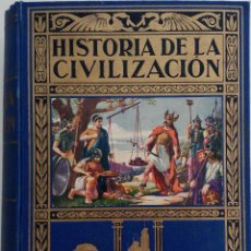 Libros de segunda mano: HISTORIA DE LA CIVILIZACIÓN - POR EDGAR SANDERSON - EDITORIAL RAMÓN SOPERA - AÑO 1942. Lote 168610532