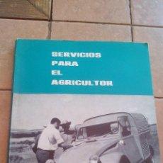 Libros de segunda mano: SERVICIOS PARA EL AGRICULTOR - MINISTERIO AGRICULTURA 1967 - MADRID - 91 PAGINAS. Lote 168628788