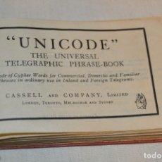 Libros de segunda mano: 1929 UNICODE - THE UNIVERSAL TELEGRAPHIC PHRASE-BOOK - FRASES COMUNES PARA TELÉGRAFOS ¡MIRA!. Lote 168633334