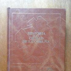 Libros de segunda mano: HISTORIA DE LA CIUDAD DE LA CORUÑA, JOSE RAMON BARREIRO FERNANDEZ, BILBIOTECA GALLEGA SERIE NOVA. Lote 168633912