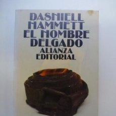 Libros de segunda mano: EL HOMBRE DELGADO. Lote 168667148